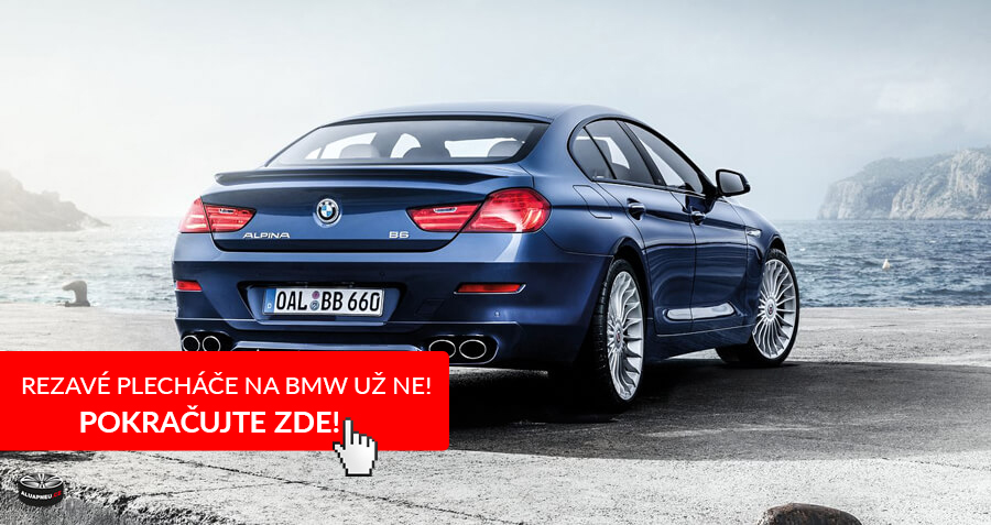Rezavé plecháče na BMW už ne!